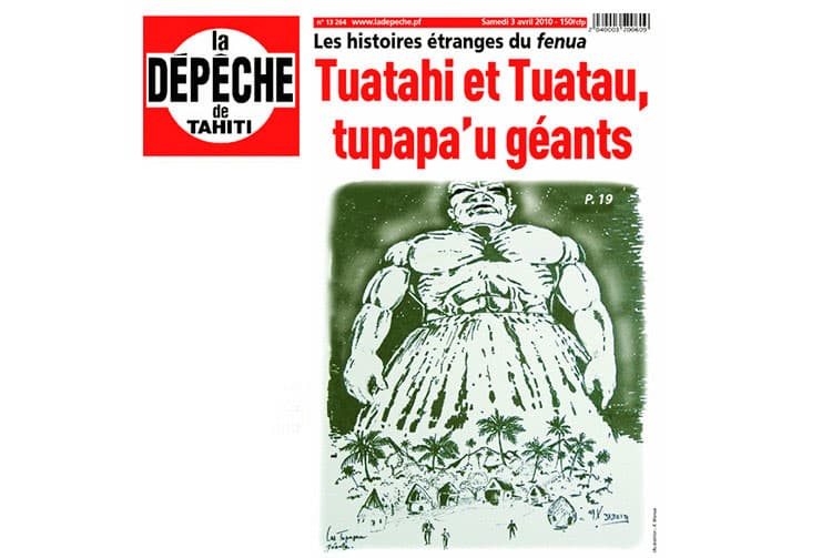 Tupapa'u géants La Dépêche de Tahiti 2010