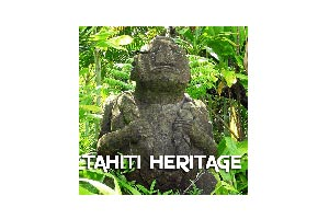 Tahiti Heritage